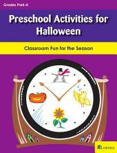 Preschool Activities for Halloween: Classroom Fun for the Season