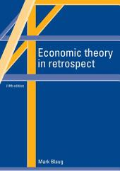 Economic Theory in Retrospect: Edition 5