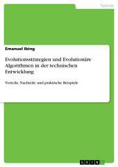Evolutionsstrategien und Evolutionäre Algorithmen in der technischen Entwicklung: Vorteile, Nachteile und praktische Beispiele