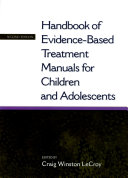 Handbook of Evidence-Based Treatment Manuals for Children and Adolescents