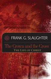 Crown and the Cross