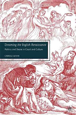 Dreaming the English Renaissance