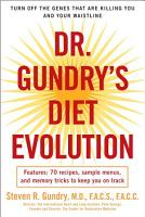 Dr  Gundry s Diet Evolution PDF