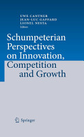 Schumpeterian Perspectives on Innovation  Competition and Growth PDF