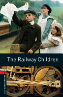 Oxford Bookworms Library  Stage 3  The Railway Children PDF