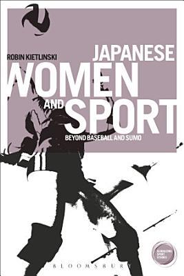 Japanese Women and Sport PDF