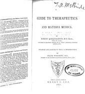 A Guide to therapeutics and materia medica
