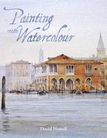 Painting with Watercolour PDF