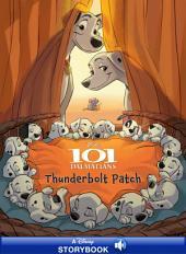 101 Dalmatians: Thunderbolt Patch: A Disney Read-Along