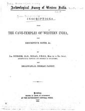 Inscriptions from the Cave-temples of Western India with Descriptive Notes & C
