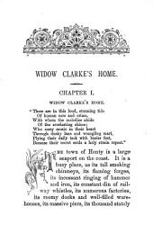 Widow Clarke's home, and what changed it