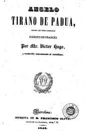 Angelo, tirano de Padua: drama en tres jornadas
