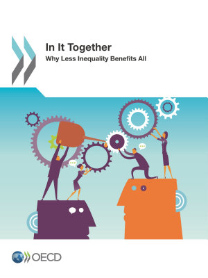 In It Together  Why Less Inequality Benefits All