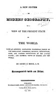 A New System of Modern Geography  Or  A View of the Present State of the World PDF