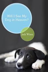 Will I See My Dog In Heaven Book PDF