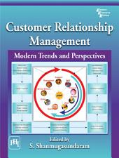 CUSTOMER RELATIONSHIP MANAGEMENT: Modern Trends and Perspectives