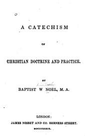 A Catechism of Christian Doctrine and Practice
