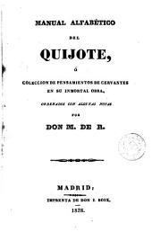 Manual alfabético del Quijote: ó, Colección de pensamientos de Cervantes en su inmortal obra