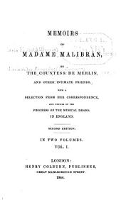 Memoirs of Madame Malibran: Volume 1