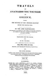 Travels of Anacharsis the Younger in Greece: During the Middle of the Fourth Century Before the Christian Aera, Volume 4