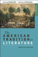 The American Tradition in Literature  Volume 1 book alone