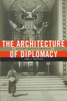 The Architecture of Diplomacy PDF