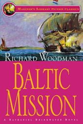 Baltic Mission: #7 A Nathaniel Drinkwater Novel