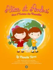 Alice et André dans l'Univers des Merveilles: La Planète Terre