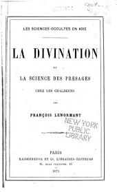 La divination et la science des preśages chez la Chaldéens