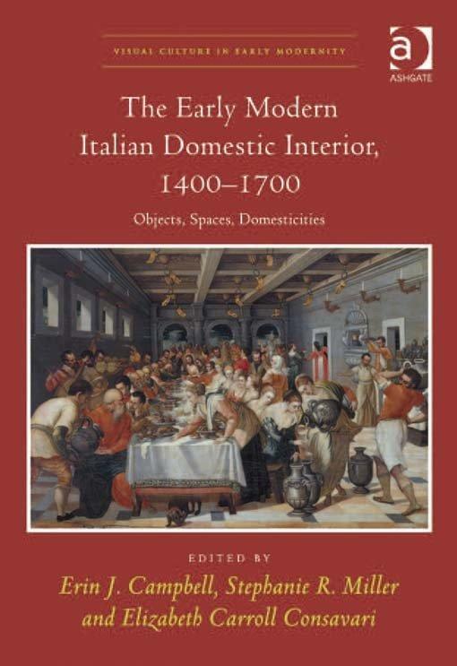 The Early Modern Italian Domestic Interior, 1400–1700