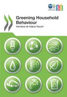 OECD Studies on Environmental Policy and Household Behaviour Greening Household Behaviour The Role of Public Policy PDF