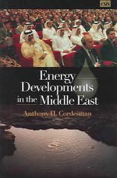 Energy Developments in the Middle East