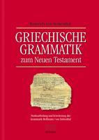 Griechische Grammatik zum Neuen Testament PDF