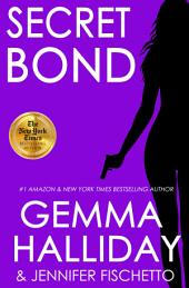 Secret Bond: Jamie Bond Mysteries book #2