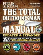 Field & Stream: The Total Outdoorsman Manual
