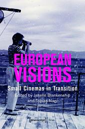 European Visions: Small Cinemas in Transition
