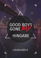 Good Boys Gone Bad     Hingabe PDF