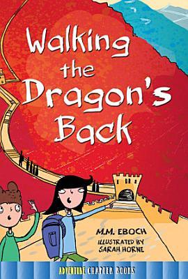 Walking the Dragon s Back