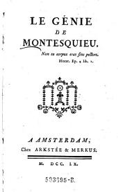Le Genie de Montesquieu. - Amsterdam, Arkstee & Merkus 1760. 256 S.