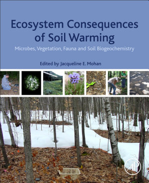 Ecosystem Consequences of Soil Warming