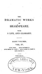 The Dramatic Works of Shakespeare: With a Life, Volume 4