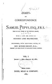 Diary and Correspondence of Samuel Pepys: Volumes 1-2