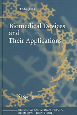 Biomedical Devices and Their Applications PDF