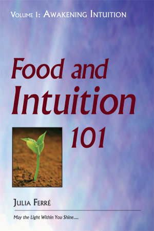 Food and Intuition 101, Volume 1