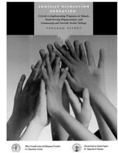Conflict Resolution Education: A Guide to Implementing Programs in Schools, Youth-serving Organizations, and Community and Juvenile Justice Settings : Program Report