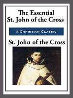 The Essential St  John of the Cross PDF