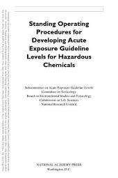 Standing Operating Procedures for Developing Acute Exposure Guideline Levels for Hazardous Chemicals