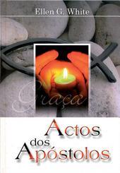 Actos dos Apóstolos: Série Grande Conflito