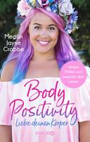 Body Positivity   Liebe deinen K  rper PDF