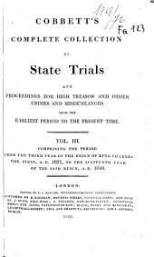 Cobbett's Complete Collection of State Trials, and Proceedings for High Treason and Other Crimes and Misdemeanors from the Earliest Period [1163] to the Present Time [1820] ...